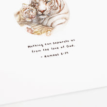 "Romans 8:39 Artwork of tiger and cub - ""Nothing can separate us from the love of God."""