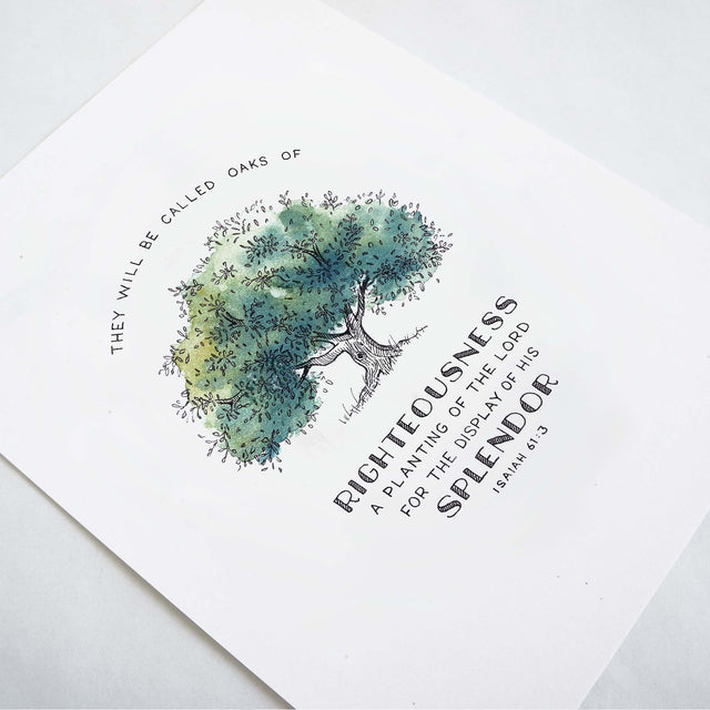 Angle of Oak of Righteousness - Isaiah 61:3 Scripture Art Print