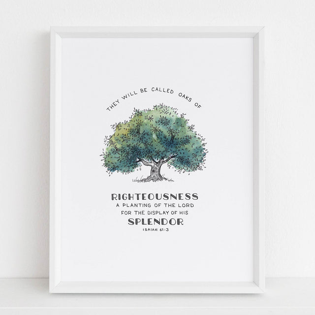 Framed Scripture Art - Isaiah 61:3 Oak of Righteousness