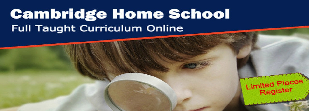 Cambridge Home School Online School IGCSE A Level