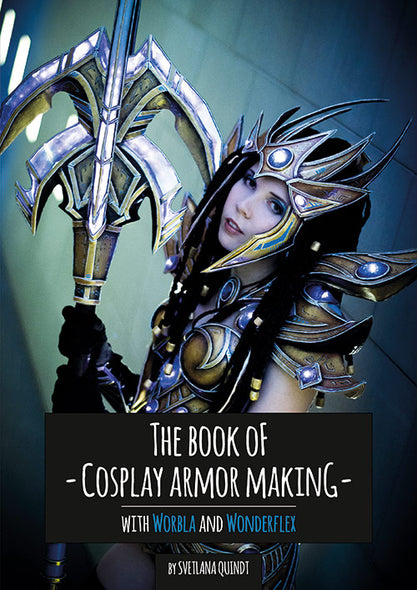 The Book of Armor Making - Print Version - By Kamui Cosplay, books- Lumin's Workshop