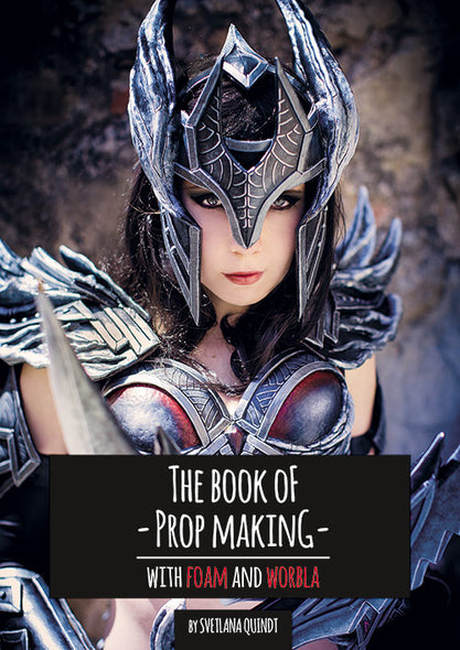 The Book of Prop Making - Print Version - By Kamui Cosplay, books- Lumin's Workshop