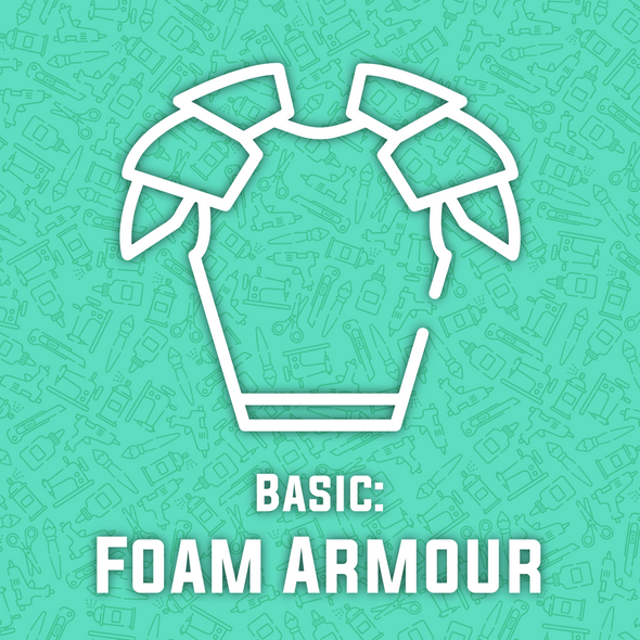 Foam Armour Making Basics Workshop - (includes $20 in materials), workshop/class- Lumin's Workshop