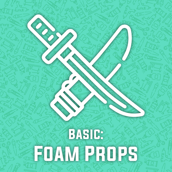 Foam Prop Making Basics Workshop (includes $20 of materials), workshop/class- Lumin's Workshop