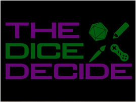 The Dice Decide Podcast
