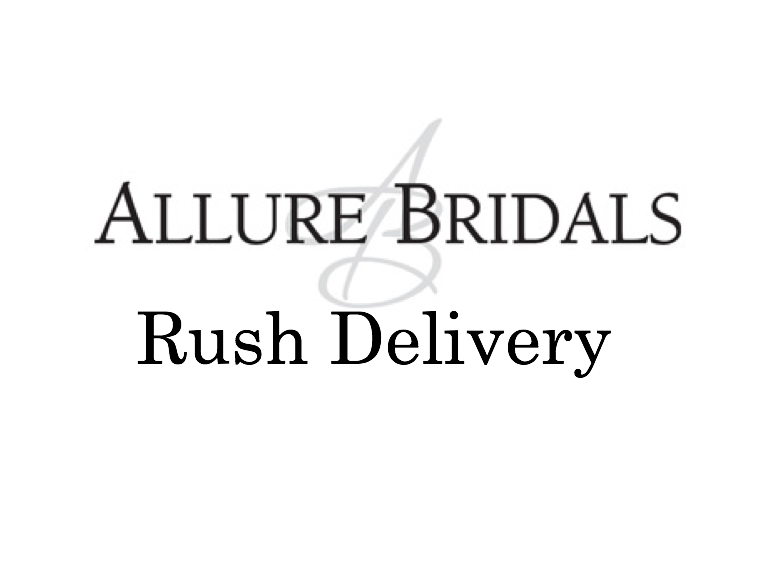 Rush Delivery for Allure Bridal Dresses