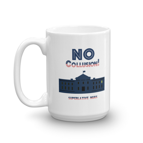 Donald Trump - No Collusion Mug