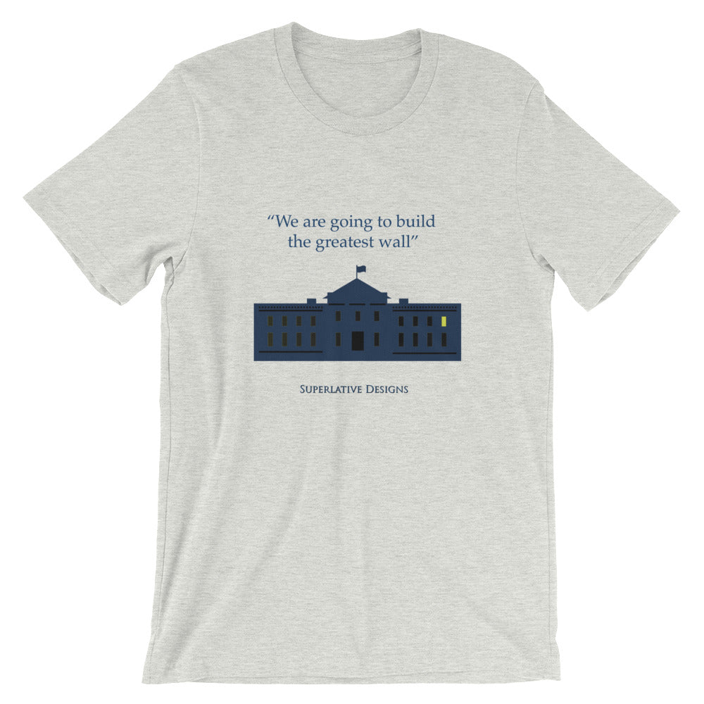 Greatest Wall -  Superlative Designs Short-Sleeve Unisex T-Shirt