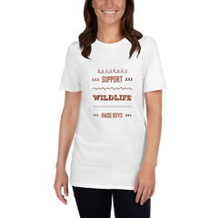 Support Wildlife Raise Boys Short-Sleeve Unisex T-Shirt