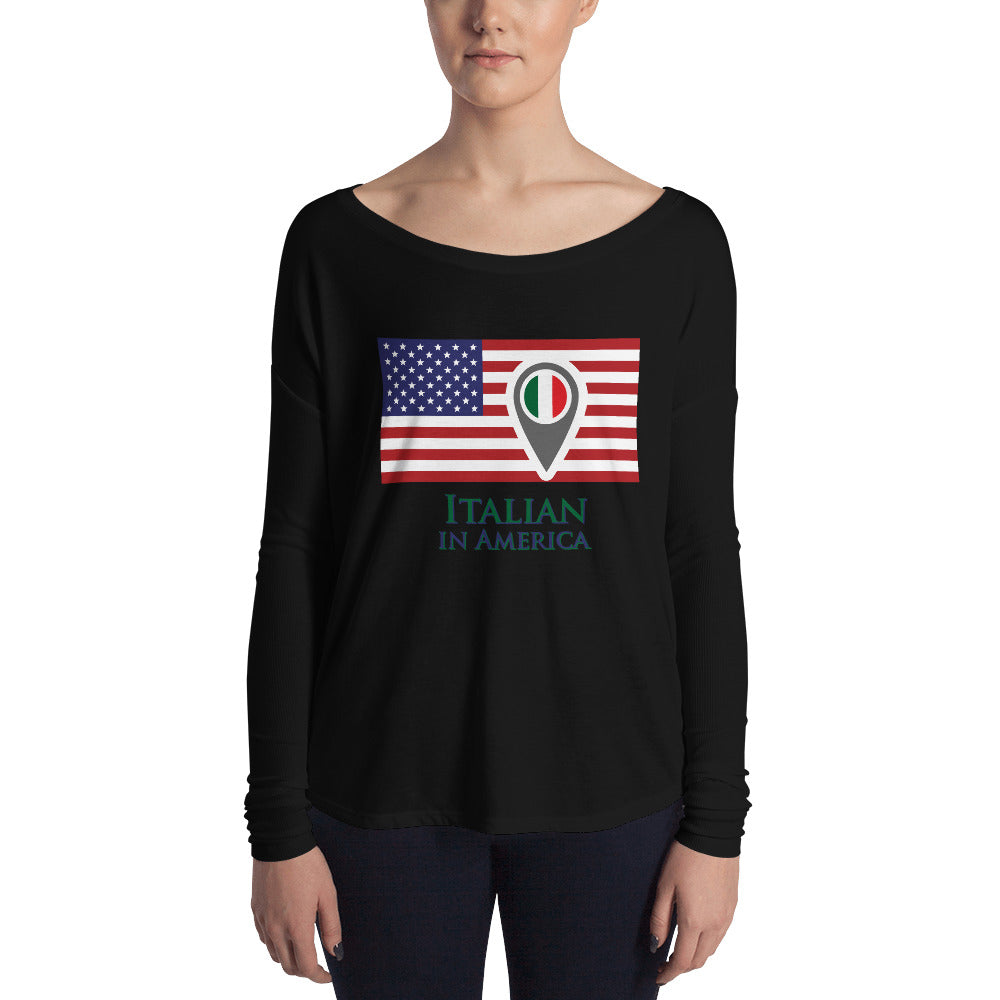 Italian in America Ladies' Long Sleeve Tee