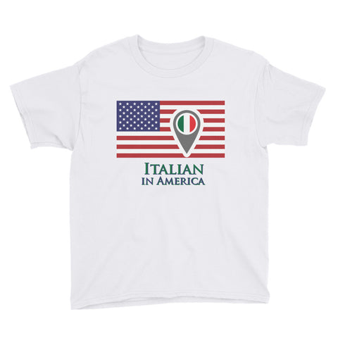 Italian in America Youth Short Sleeve T-Shirt