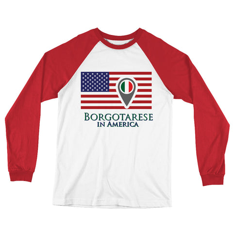 Borgotarese in America Check In Unisex Long Sleeve Baseball T-Shirt