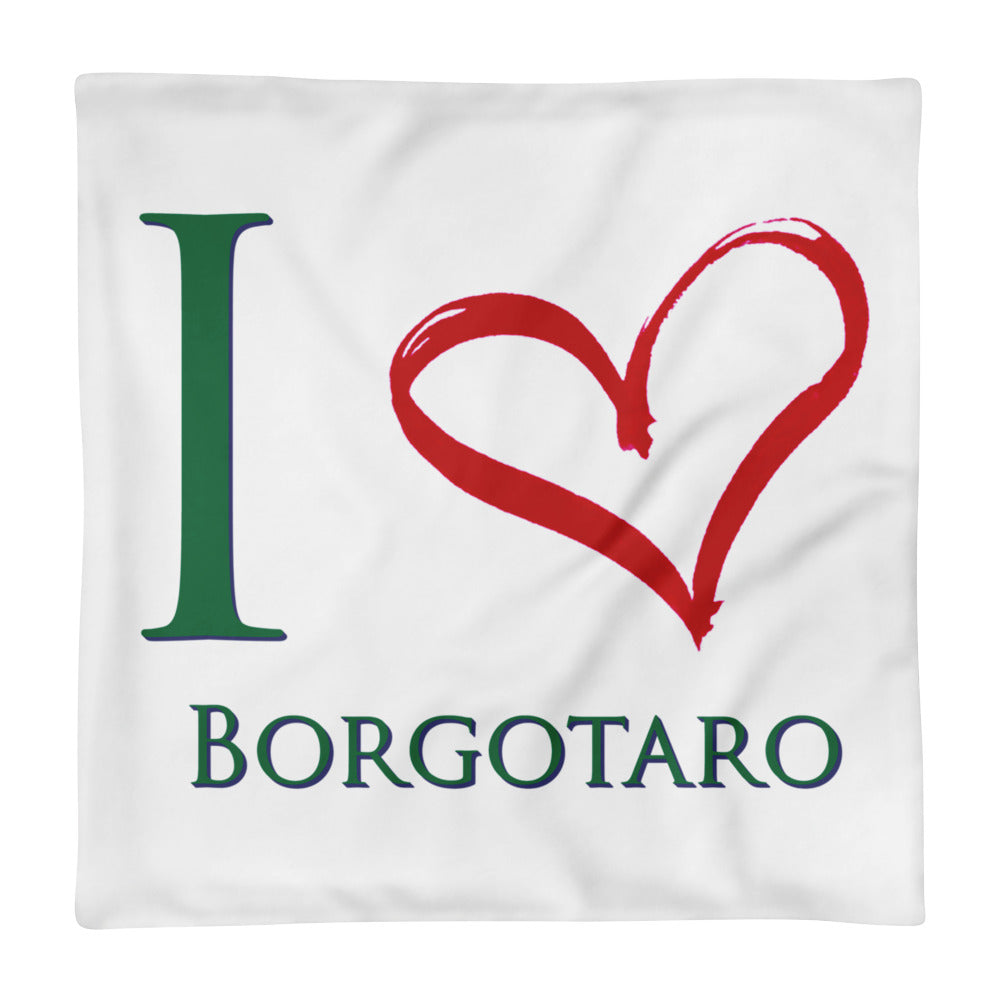 I Love Borgotaro Square Pillow Case only