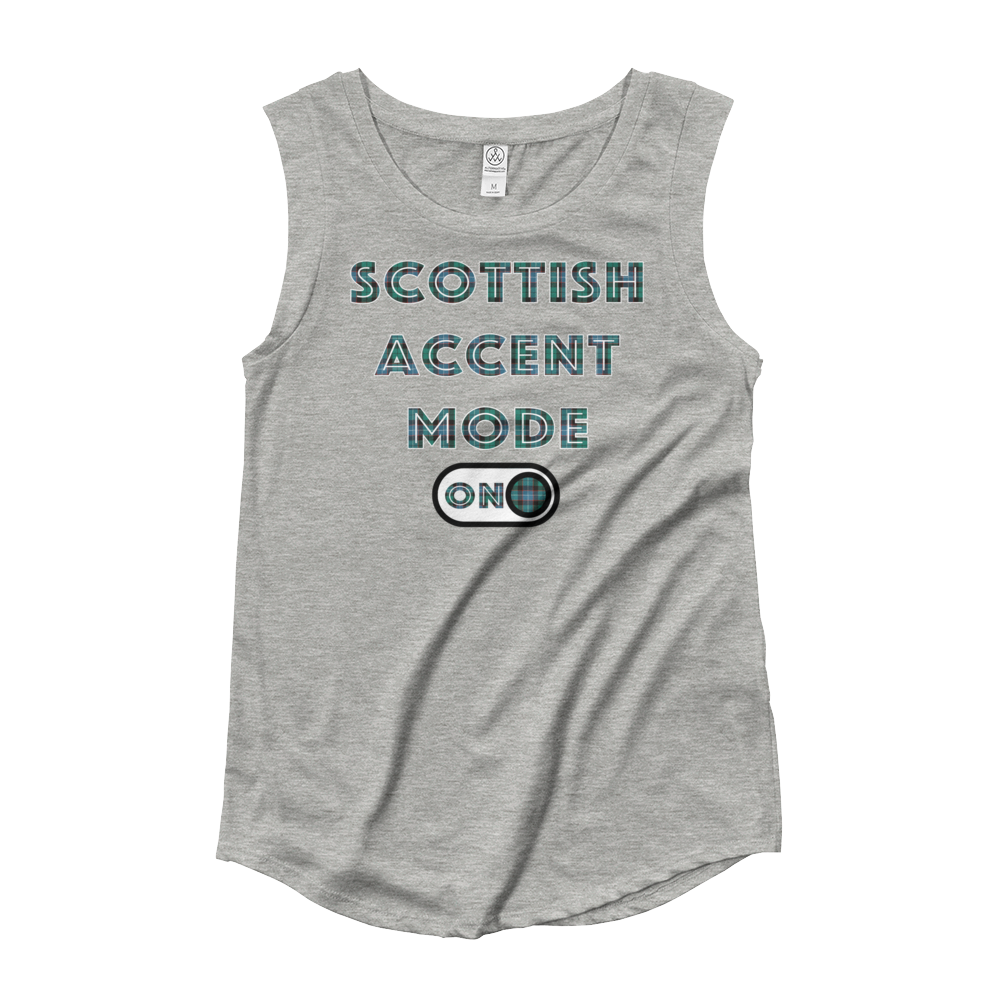 Scottish Accent Mode On Ladies' Cap Sleeve T-Shirt