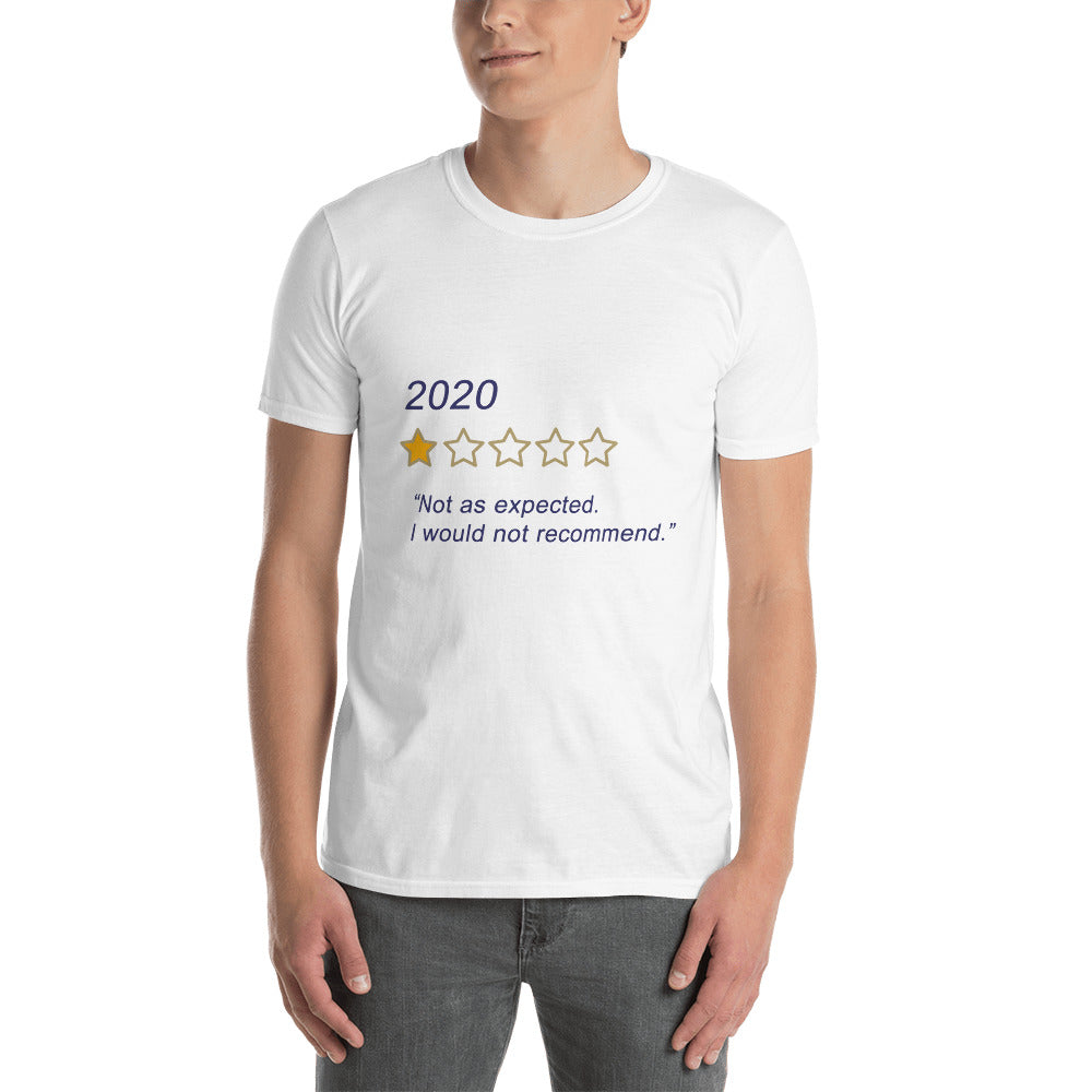 2020 - not as expected - Short-Sleeve Unisex T-Shirt