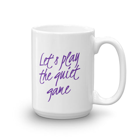 Let's Do the Quiet Game Mug for Mom and Dad