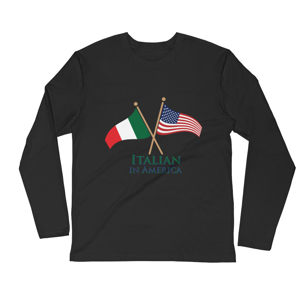 Italian in American Unisex Long Sleeve Fitted Crew