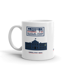 Donald Trump - We're Going to Build the Greatest Wall Mug - Superlative Designs