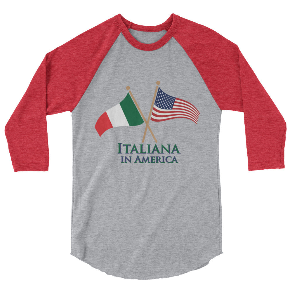 Italiana in America Women's 3/4 sleeve raglan shirt