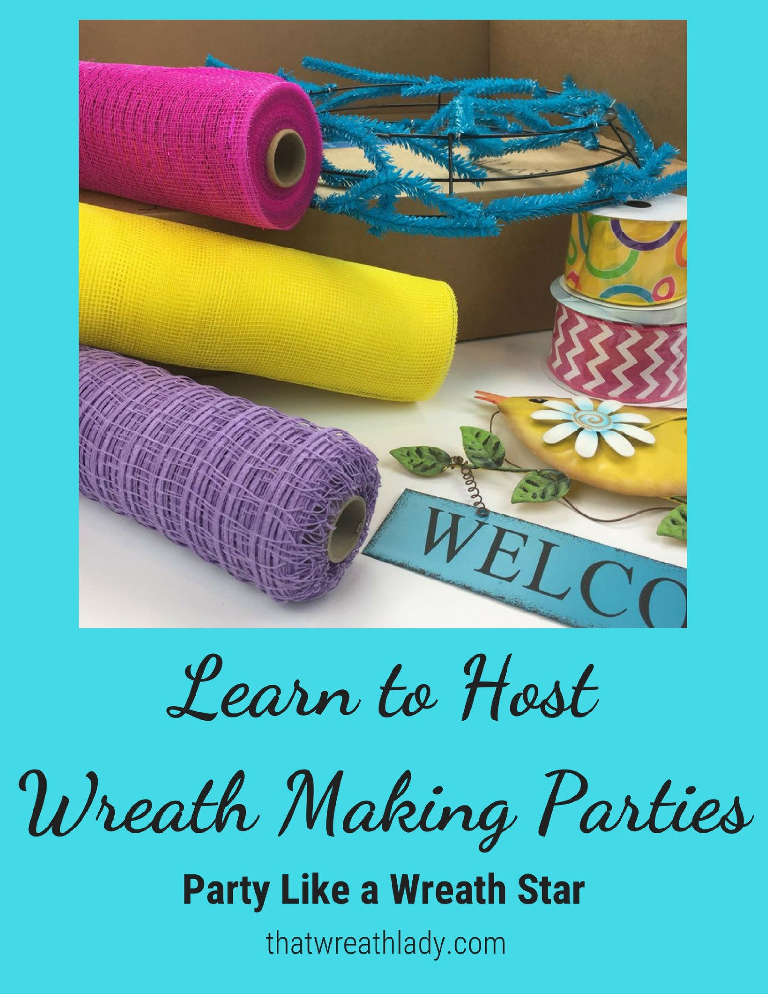 Learn to Host Wreath Making Parties.