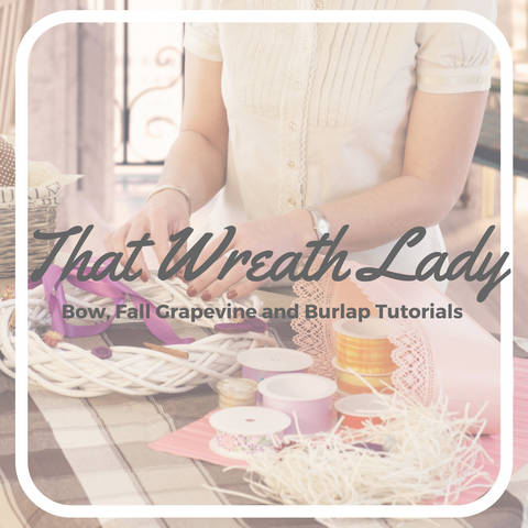 Bow Making, Fall Grapevine Wreath and Burlap Wreath Tutorial Bundle