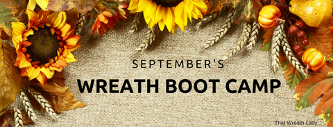 September's Wreath Boot Camp