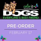 Dogs: Everyone's Best Friend Coloring Book Is Almost Here!