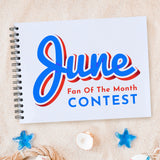 JUNE 2019 FAN OF THE MONTH CONTEST