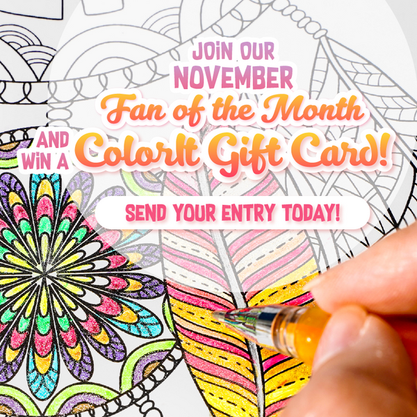 November Fan of the Month Contest – ColorIt