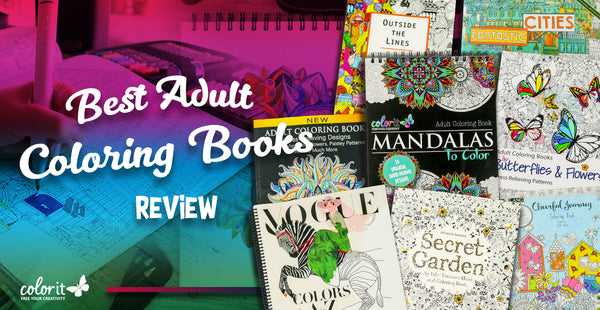 What Are The Best Coloring Books For Adults? – ColorIt