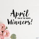 APRIL 2020 FAN OF THE MONTH WINNERS