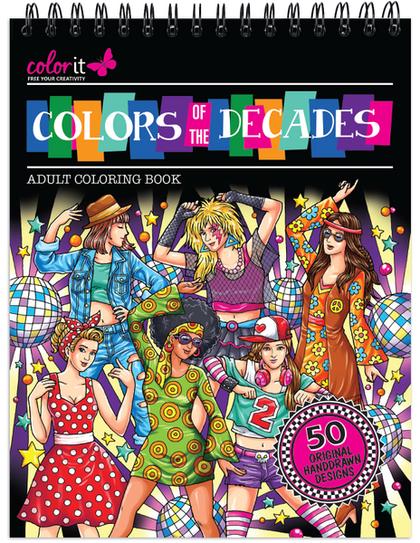 Colors of the Decades Adult Coloring Book - Features 50 Original Hand Drawn Designs Printed on Artist Quality Paper with Hardback Covers, Top Spiral ... Pages, and Bonus Blotter by ColorIt