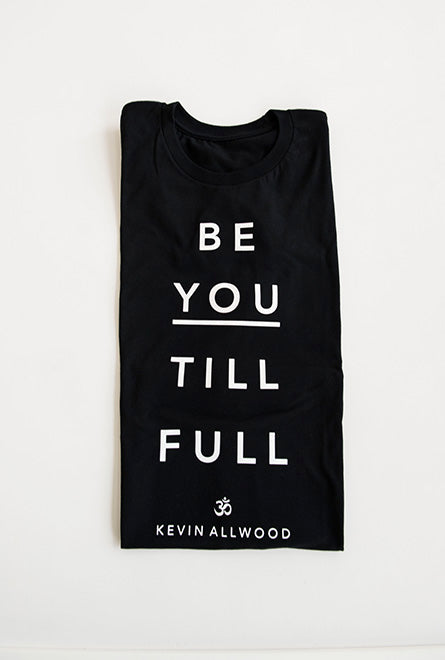 Kevin Allwood - Be You Till Full Tee White