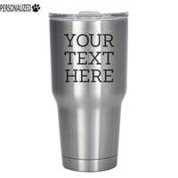 Your Custom Text Personalized Etched Tumbler Insulated Stainless Steel 30oz