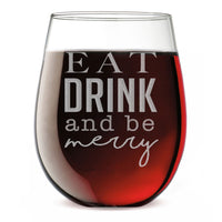 Eat Drink and Be Merry Christmas Etched 17oz Stemless Wine Glass