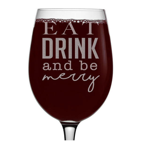 Eat Drink and Be Merry Christmas Etched Stemmed Wine Glass 16oz