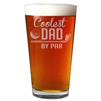 Coolest Dad by Par Etched Pint Glass 16oz