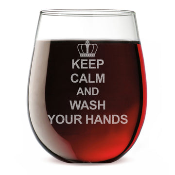 Keep Calm and Wash Your Hands Etched 17oz Stemless Wine Glass