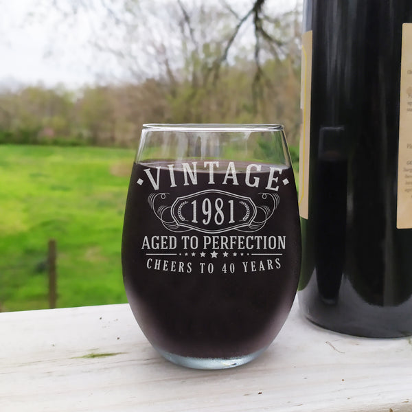 Vintage 1981 Etched 17oz Stemless Wine Glass - 40th Birthday Aged to Perfection - 40 years old gifts