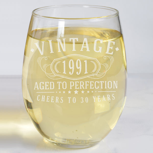 Vintage 1991 Etched 17oz Stemless Wine Glass - 30th Birthday Aged to Perfection - 30 years old gifts