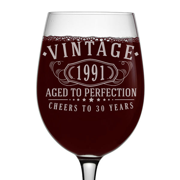 Vintage 1991 Etched 16oz Stemmed Wine Glass - 30th Birthday Aged to Perfection - 30 years old gifts