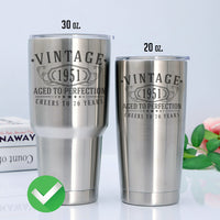 Vintage 1951 Etched 30oz Stainless Steel Insulated Vacuum Sealed Tumbler - 70th Birthday Aged to Perfection - 70 years old gifts