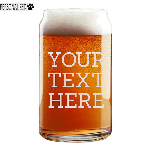 Your Custom Text Beer Etched Can Glass 16oz