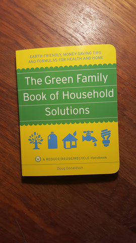 The Green Family Book of Household Solutions