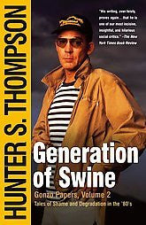 Generation of Swine: Tales of Shame and Degradation in the '80's - Pioneers Press