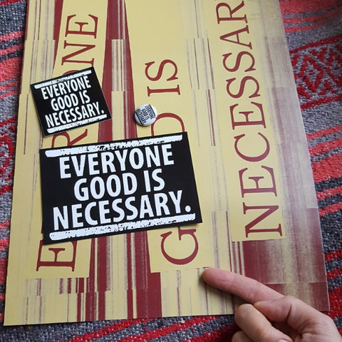 """Everyone Good is Necessary"" Everything Pack"