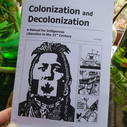 Colonization and Decolonization: A Manual for Liberation in the 21st Century (NoDAPL benefit)