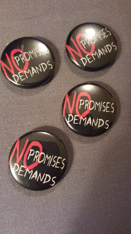 No Promises, No Demands button - Pioneers Press