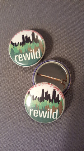 Re-wild button - Pioneers Press