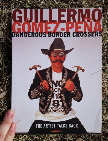Dangerous Border Crossers: The Artist Talks Back